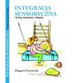 Integracja Sensoryczna Teoria, Diagnoza, Terapia