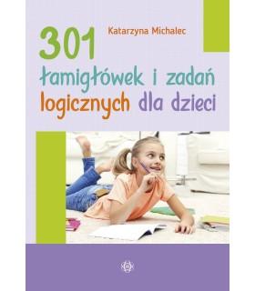 301 Łamigłówek i zadań logicznych dla dieci