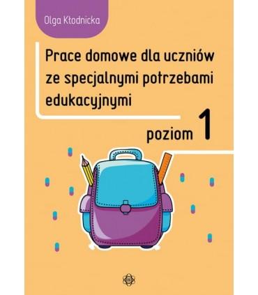 Prace domowe dla uczniów ze specjalnymi potrzebami edukacyjnymi. Poziom 1