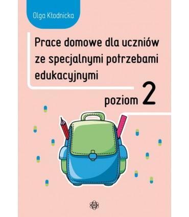 Prace domowe dla uczniów ze specjalnymi potrzebami edukacyjnymi. Poziom 2