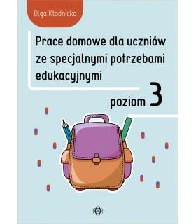 Prace domowe dla uczniów ze specjalnymi potrzebami edukacyjnymi. Poziom 3