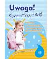 UWAGA! KONCENTRUJĘ SIĘ! cz.1 Cwiczenia dla najmłodszych