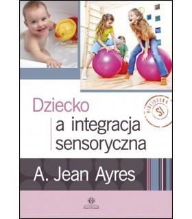Dziecko a integracja sensorczna