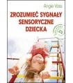 Zrozumieć Sygnały Sensoryczne Dziecka