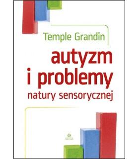 Autyzm i problemy natury sensorycznej