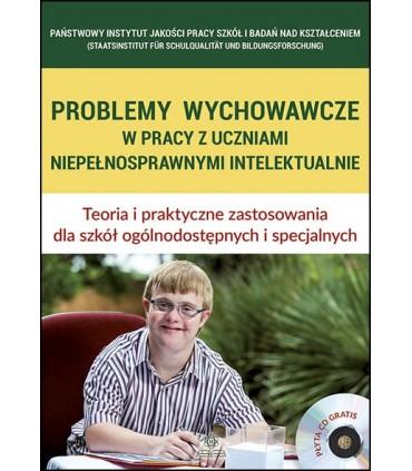 Problemy wychowawcze w pracy z uczniami niepełnosprawnymi intelektualnie